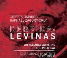 Derrida-Levinas. An Alliance Awaiting the Political