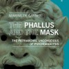 The Phallus and the Mask