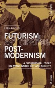 Futurism: Anticipating Postmodernism