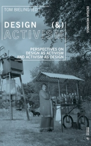 Design (&) Activism. Perspectives on Design as Activism and Activism as Design