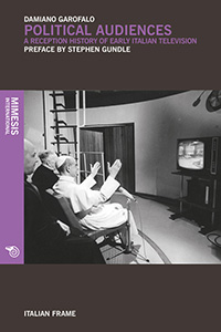 Political audiences. A reception history of early italian television