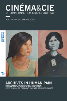 Cinéma&Cie: Archives in human pain. Circulation, persistence, migration