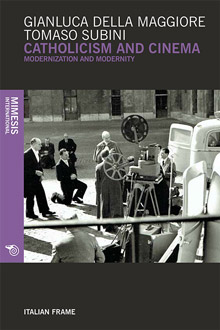 Catholicism and Cinema: Modernization and Modernity