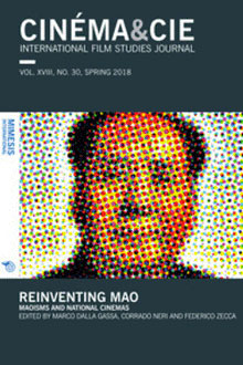 Cinéma&Cie 30: Reinventing Mao. Maoisms and national cinemas