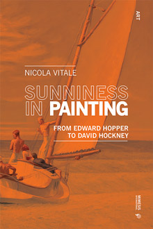 Sunniness in Painting. From Edward Hopper to David Hockney
