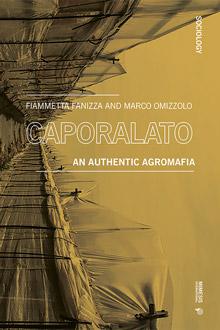 Caporalato. An Authentic Agromafia