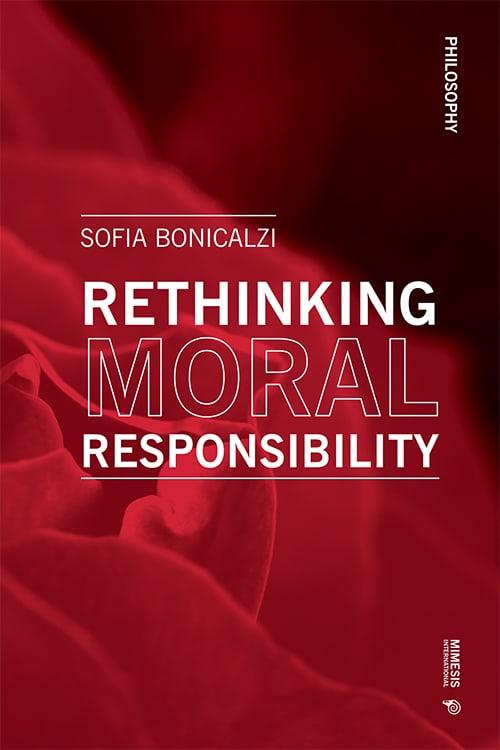 Rethinking Moral Responsibility