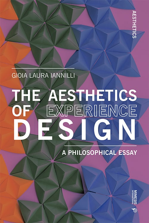 The Aesthetics of Experience Design. A Philosophical Essay