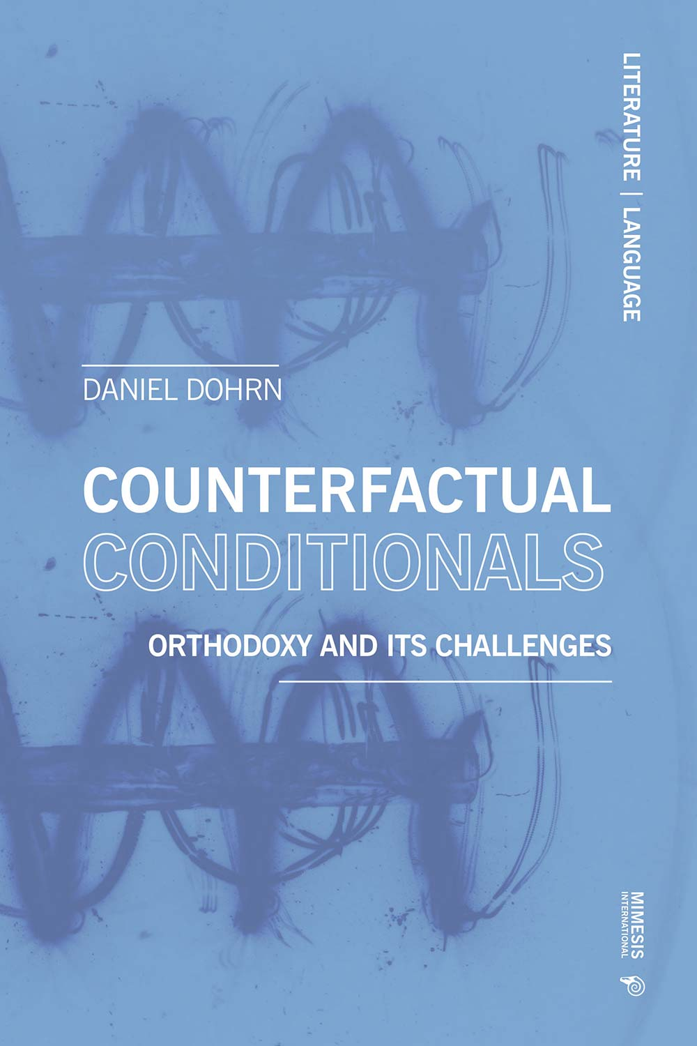 Counterfactual Conditionals. Orthodoxy and Its Challenges