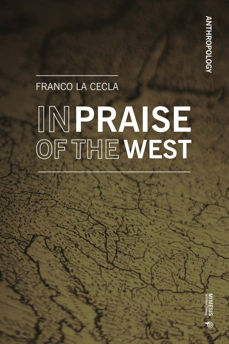 In Praise of the West