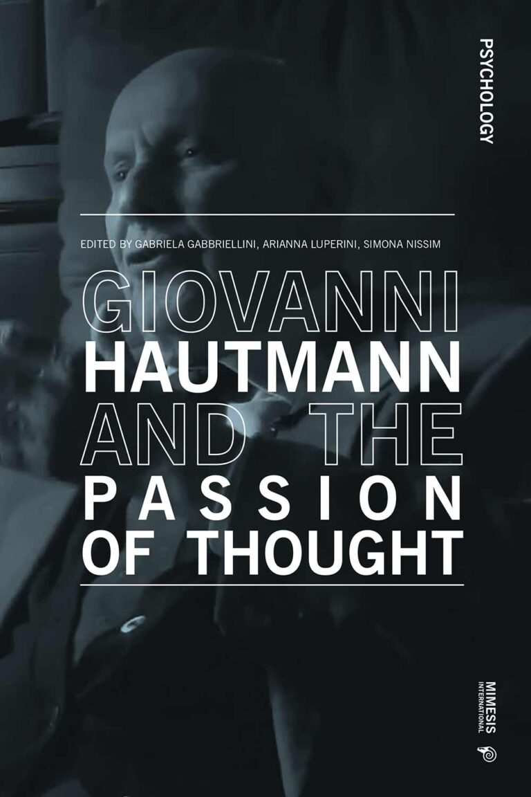 Giovanni Hautmann and the Passion of Thought