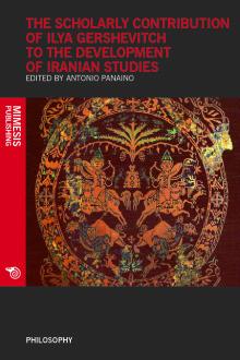 The scholarly contribution of Ilya Gershevitch to the development of Iranian studies