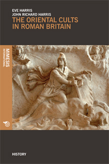The Oriental Cults in Roman Britain