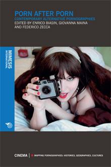 Porn After Porn. Contemporary Alternative Pornographies