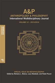 A&P Anthropology & Philosophy – International Multidisciplinary Journal – Volume 12 – 2015/2016