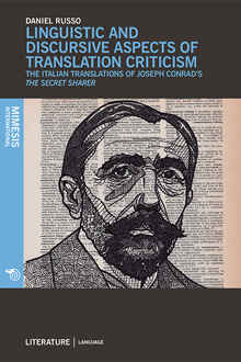 Linguistic and Discursive Aspects of Translation Criticism. The Italian Translations of Joseph Conrad's The Secret Sharer