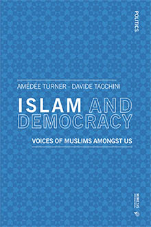 Islam and Democracy. Voices of Muslims Among Us