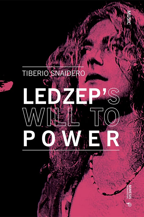 Led Zep's Will to Power