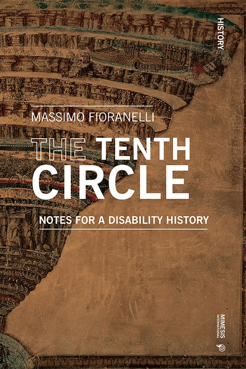 The Tenth Circle. Notes for a disability history