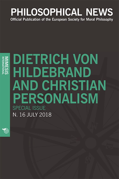 Philosophical News 16 – Dietrich Von Hildebrand and Christian Personalism Special Issue – July 2018