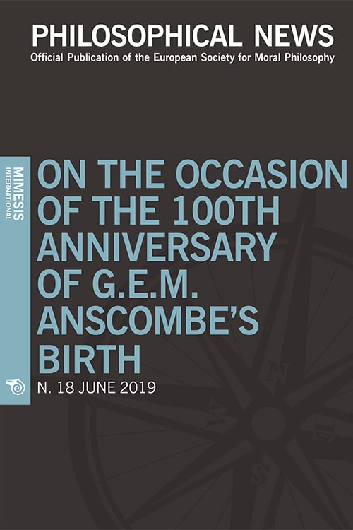 Philosophical News 18 – On the Occasion of the 100th Anniversary of G.E.M. Anscombe's Birth  – June 2019