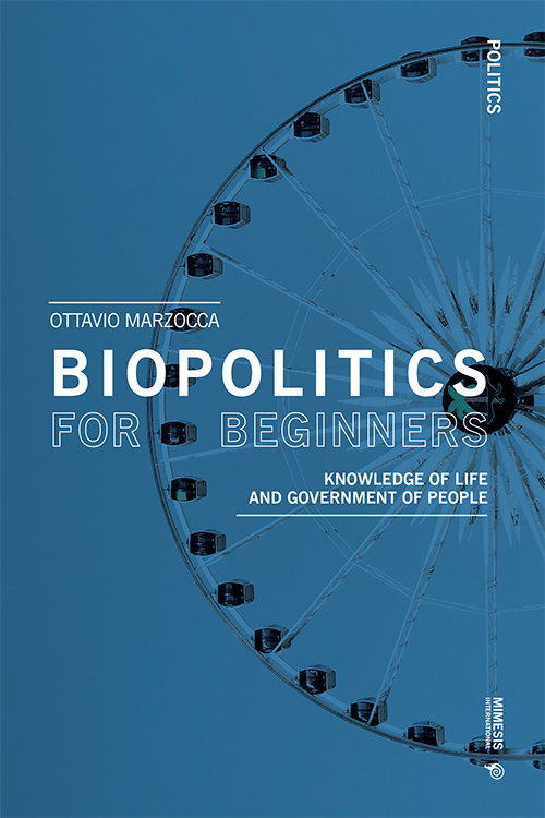 Biopolitics for beginners. Knowledge of life and government of people