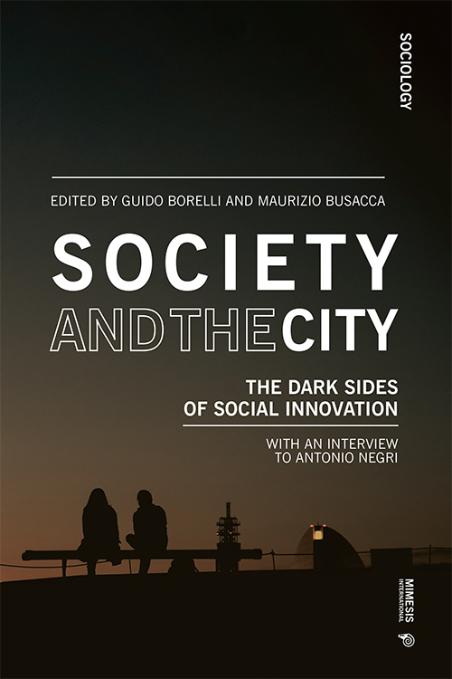 Society and the City: The Dark Sides of Social Innovation