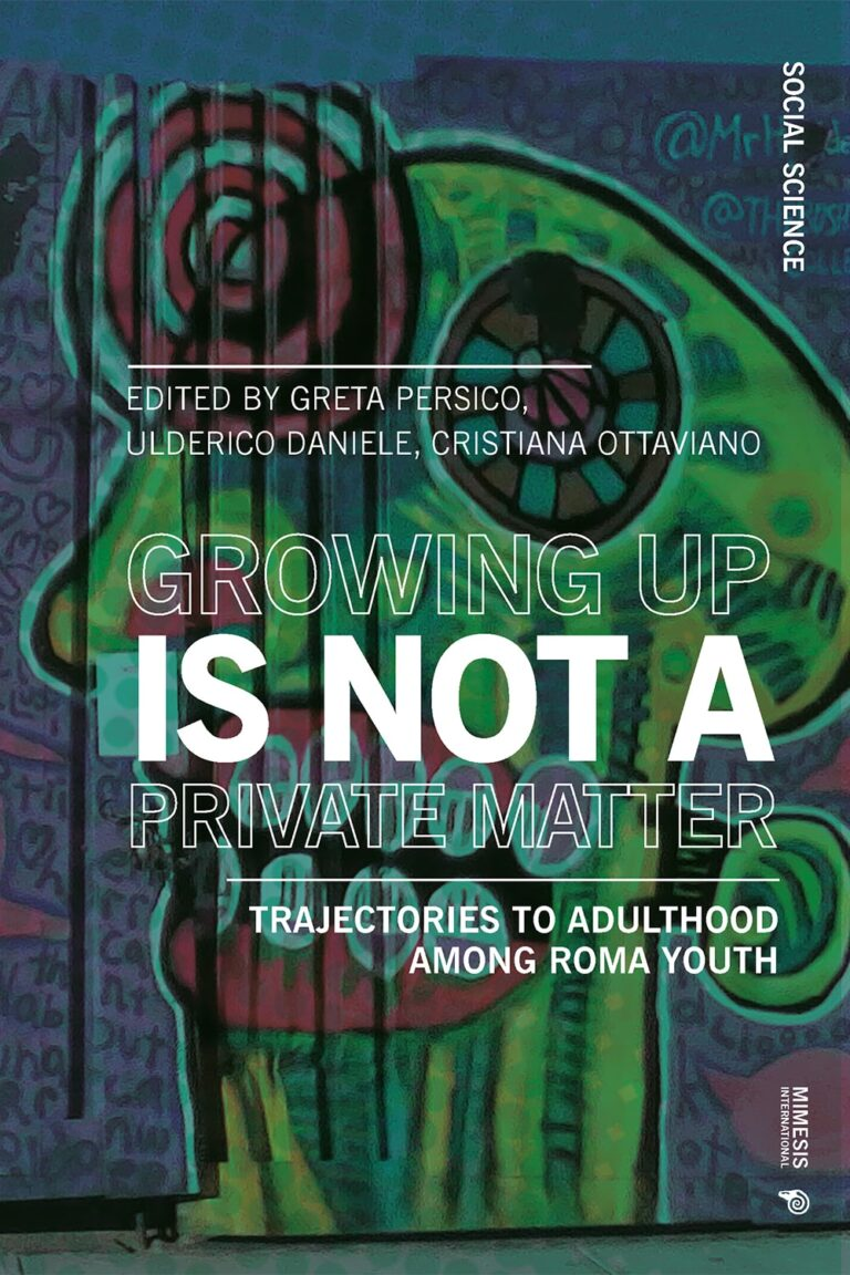 Growing Up Is Not Private Matter. Trajectories to Adulthood among Roma Youth