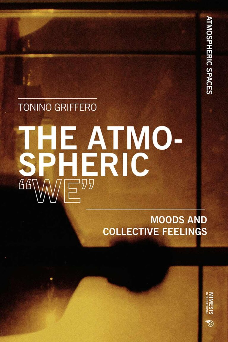 """The Atmospheric """"We"""". Moods and Collective Feelings"""