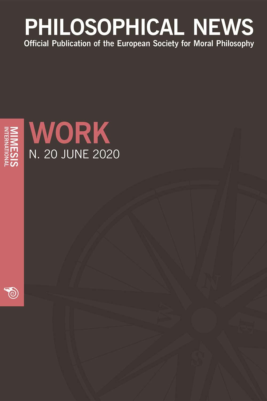 Philosophical News Philosophical News 20 – Work