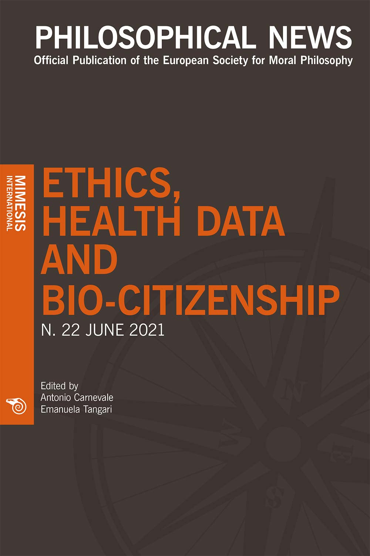 Philosophical News Philosophical News 22 – Ethics, Health Data and Bio-citizenship
